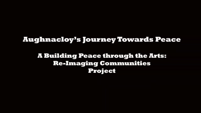 PEACE III: Aughnacloy - Journey Towards Peace